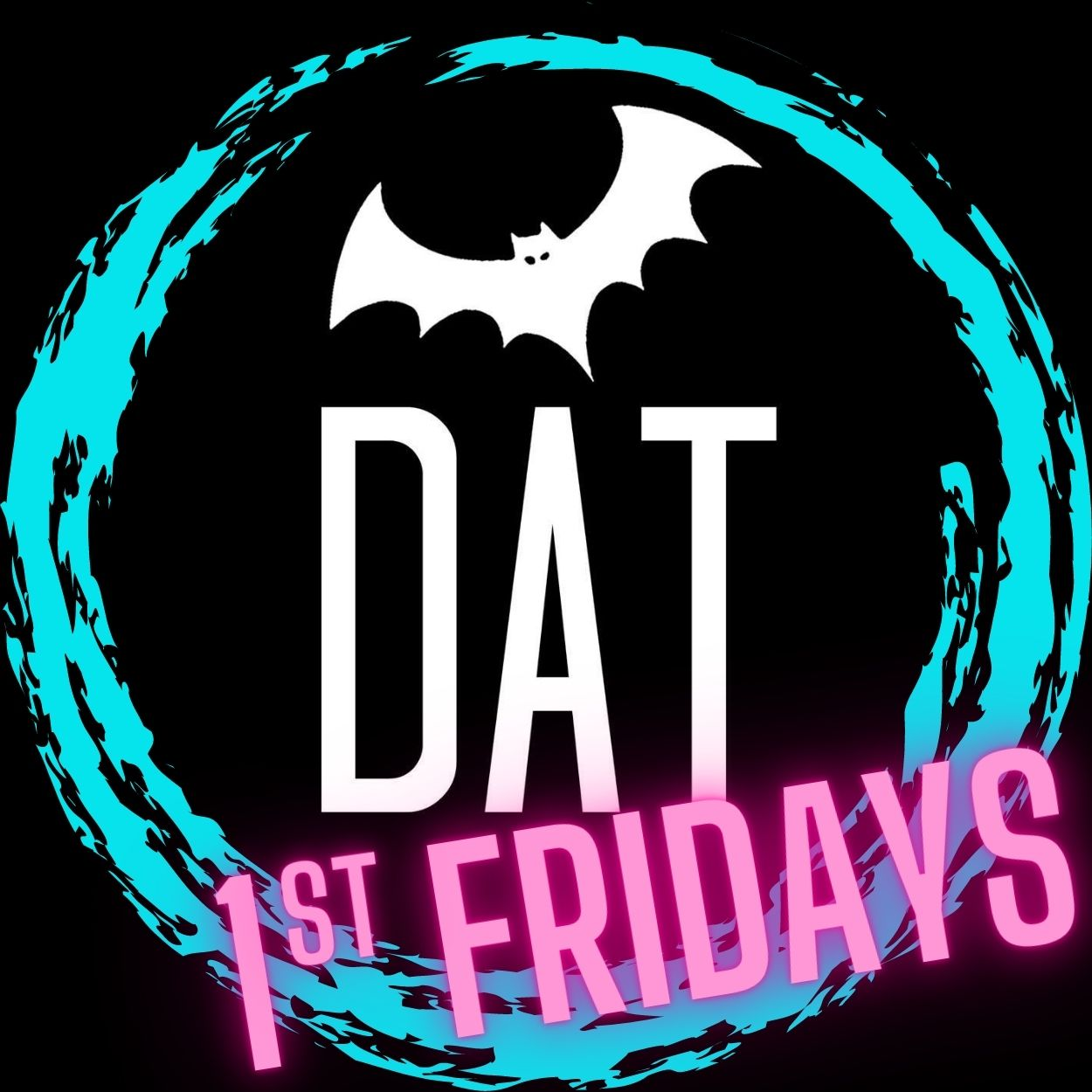 Background of various neon colors: Pink, purple, blue with yellow shapes all over. At the top is the DAT logo, a black square with a white frame. inside the frame is a white bat, DAT, Deaf Austin Theatre. Across the top, the text reads Deaf Austin Theatre presents. In the middle, large print DAT FIRST FRIDAYS. Under that it says, every month, a different theme. Join us for monthly virtual entertainment by Deaf Artists from all over! 1st Friday every month 7pm-8:30pm CST. Tickets $20. Across the bottom is a black outline of Downtown Austin with bats flying out.